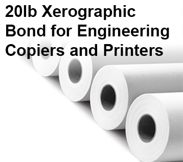 20lb Xerographic Bond for Engineering Copiers and Printers
