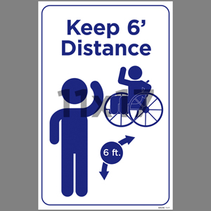 Blue Keep 6' Distance Wheelchair Coroplast Sign English (EDU46)