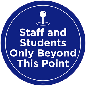 "Blue Staff And Students Only Beyond This Point 13"" Self-Adhesive Decal English (EDU58)"