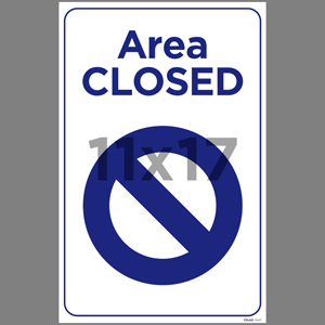 Blue Area Closed Coroplast Sign English (EDU60)