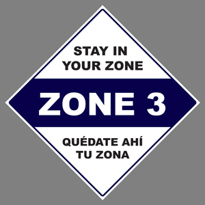 "Blue, Black, And White Stay In Your Zone 3 24""x24"" Self-Adhesive Decal English/Spanish (JS8)"