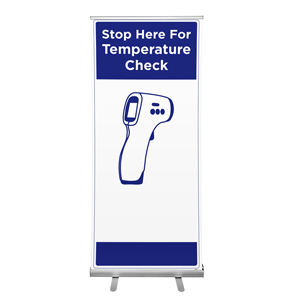 "Blue Stop Here For Temperature Check 36""x84"" Popup Retractable Banner English (POP7)"